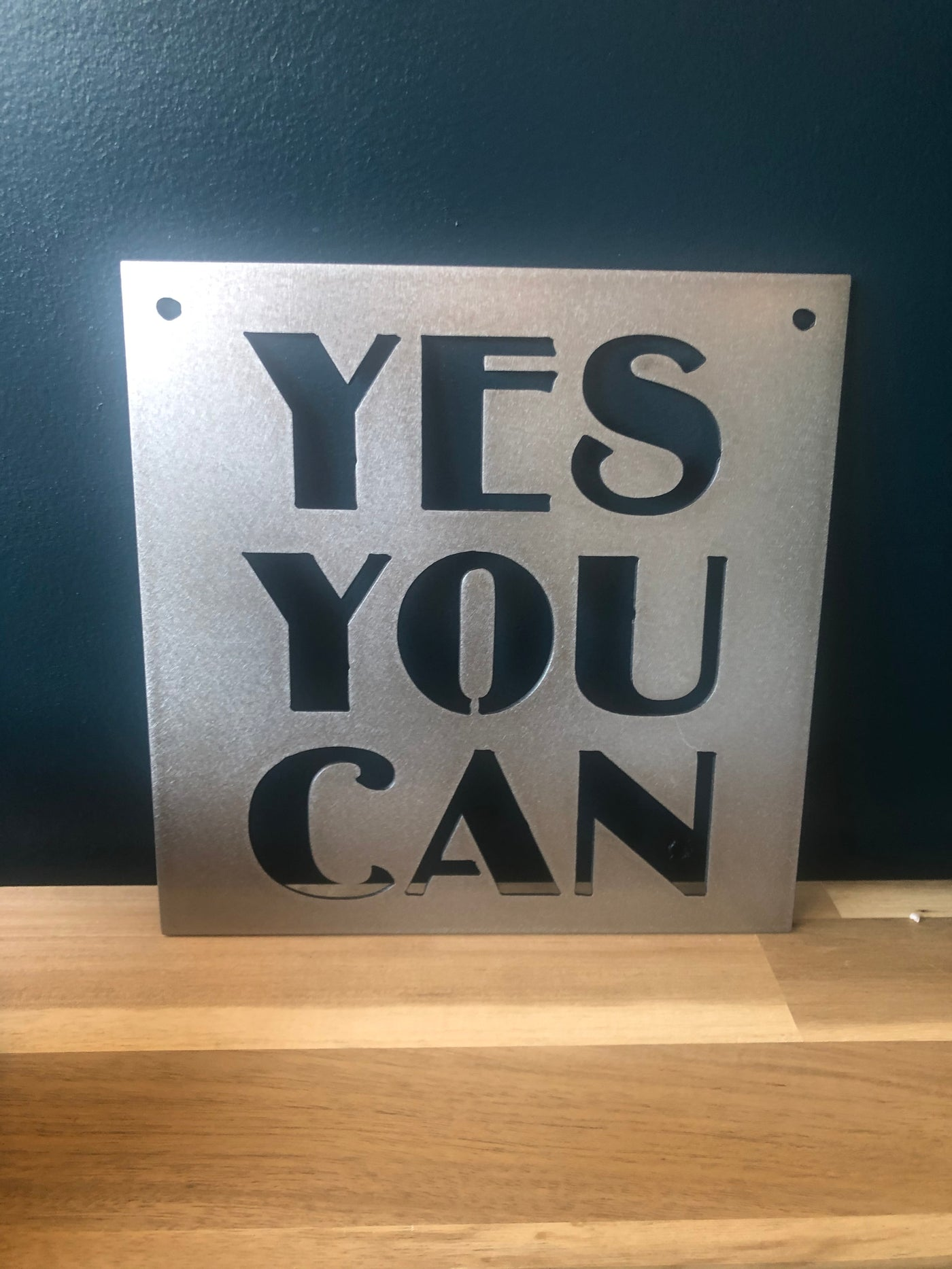 YES YOU CAN Metal Sign