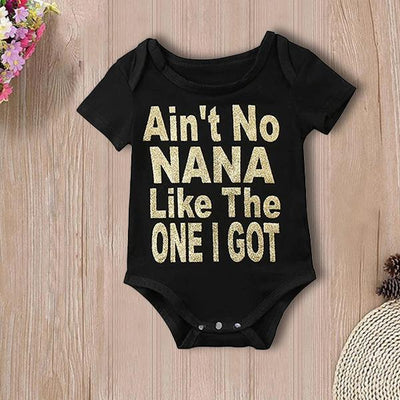 """Ain't NANA Like The ONE I GOT"" Lovely Letters Printed Baby Romper"