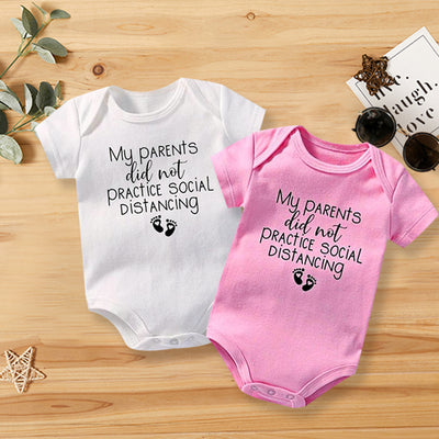 """My Parents Did Not Practice Social Distancing""Funny Letters Solid Printed Short-sleeve Baby Romper"