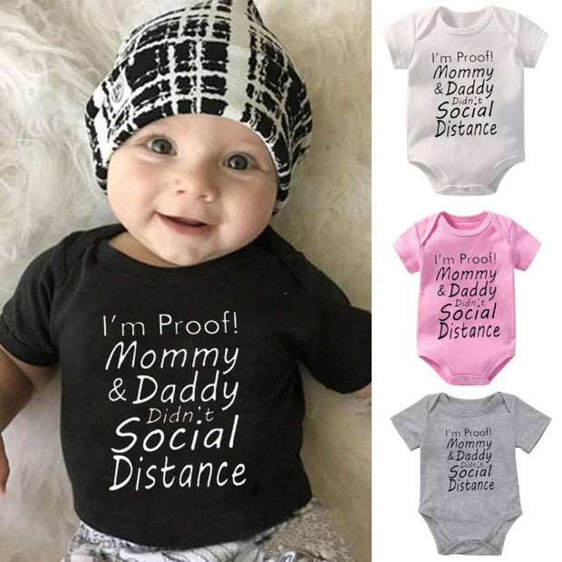 I'm Proof Mommy And Daddy Didn't Social Distance Baby Romper