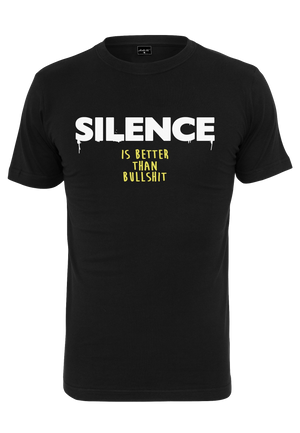 Silence Is Better Than Bulls#it T-Shirt