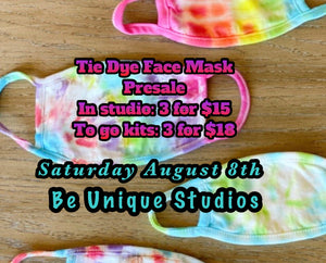 Tie Dye Event Saturday Aug 8th (In studio tie dying)