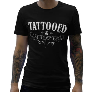 Tattooed + Employed Men's Tee - Sugar Streetwear