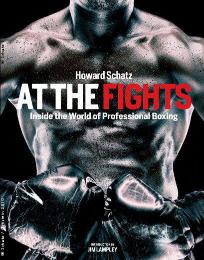 Hard Cover book by Howard Schatz - At The Fights