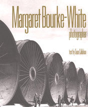 Margaret Bourke-White Photographer