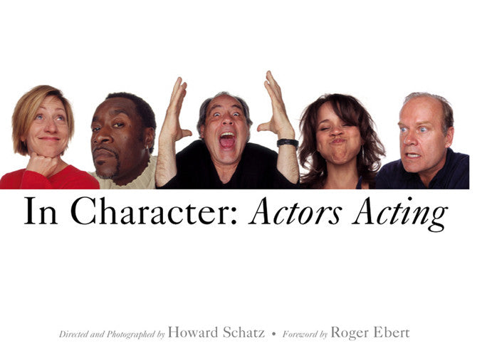 In Character: Actors Acting