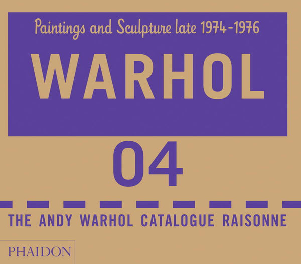 Andy Warhol Catalogue Raisonné Volume 4