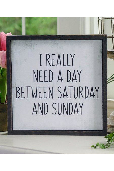 'Need a Day' Wall Art