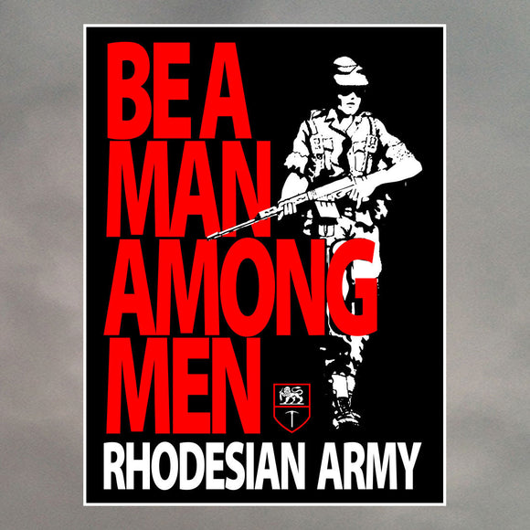 Rhodesian Army Sticker - Be A man Among Men
