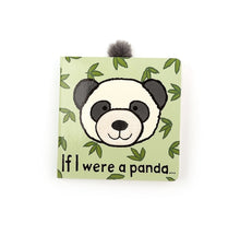 Load image into Gallery viewer, Jellycat If I Were A Panda Board Book - Say It Baby