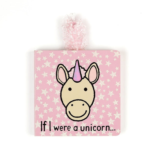Jellycat If I Were A Unicorn Board Book - Say It Baby