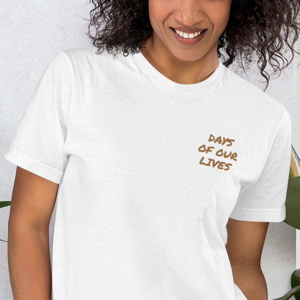 Days of our lives Embroidered T-Shirt