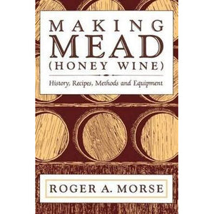 Making Mead (Honey Wine)