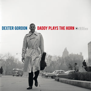 Dexter Gordon-Daddy Plays The Horn