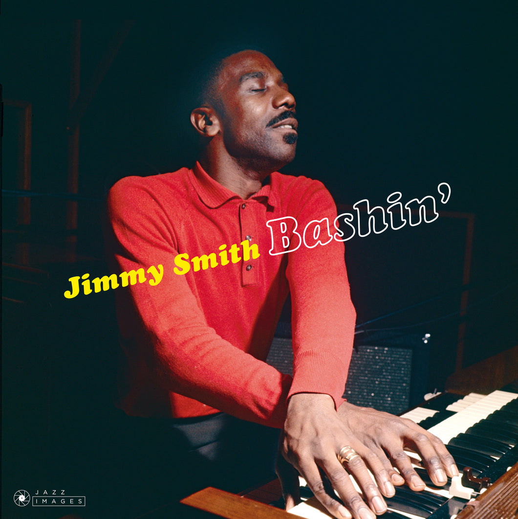 Jimmy Smith-Bashin' + 2 Bonus Tracks!