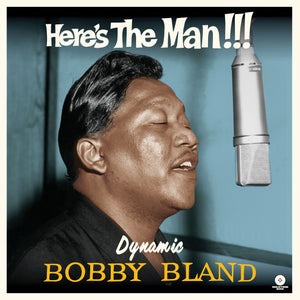 Bobby Bland-Here'S The Man Dynamic Bobby Bland + 3 Bonus Tracks!