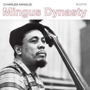 Charles Mingus-Mingus Dynasty (Outstanding New Cover Art!)