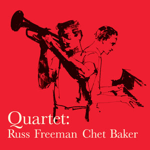 Chet Baker-Quartet With Russ Freeman + 1 Bonus Track