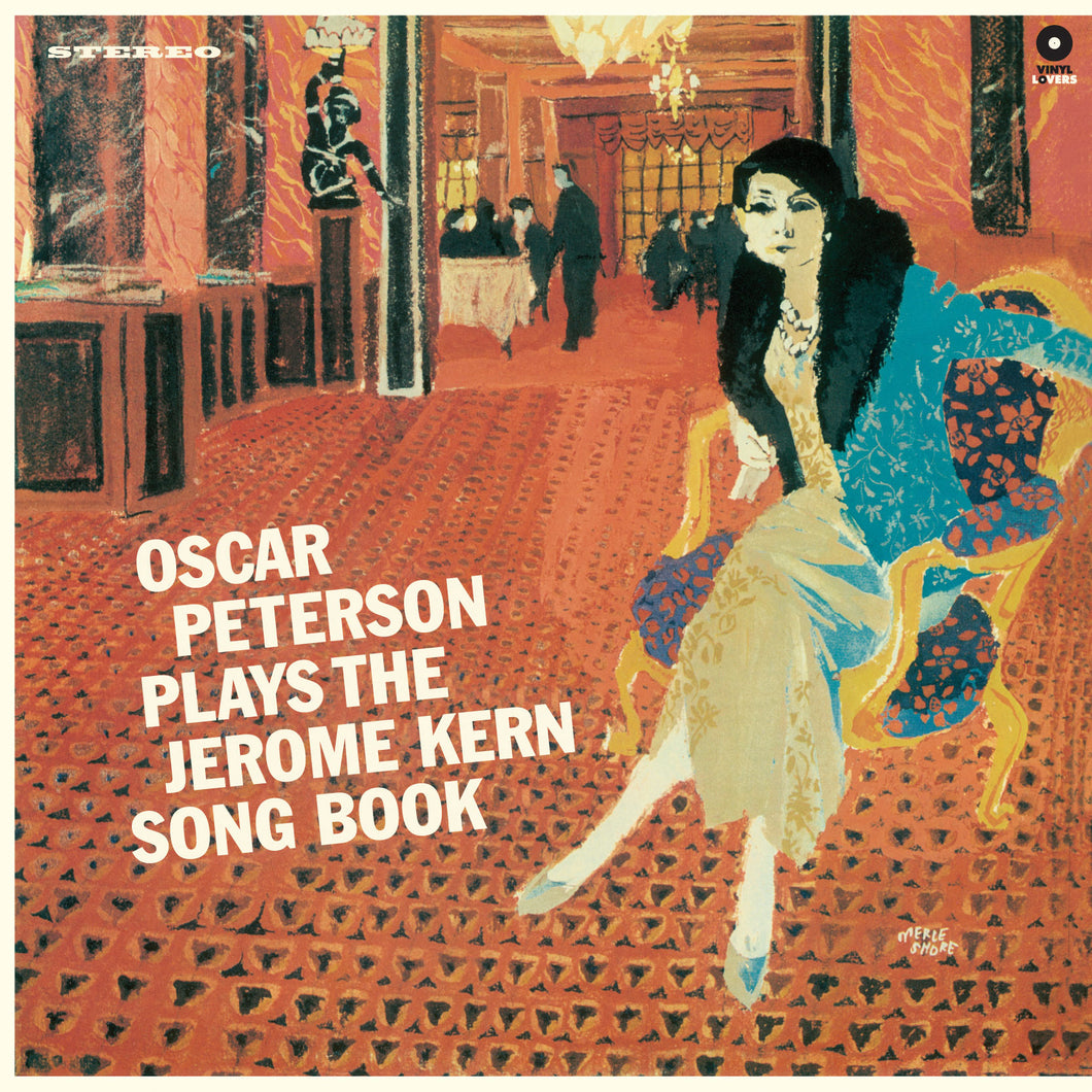 Oscar Peterson-Plays The Jerome Kern Song Book + 3 Bonus Tracks!