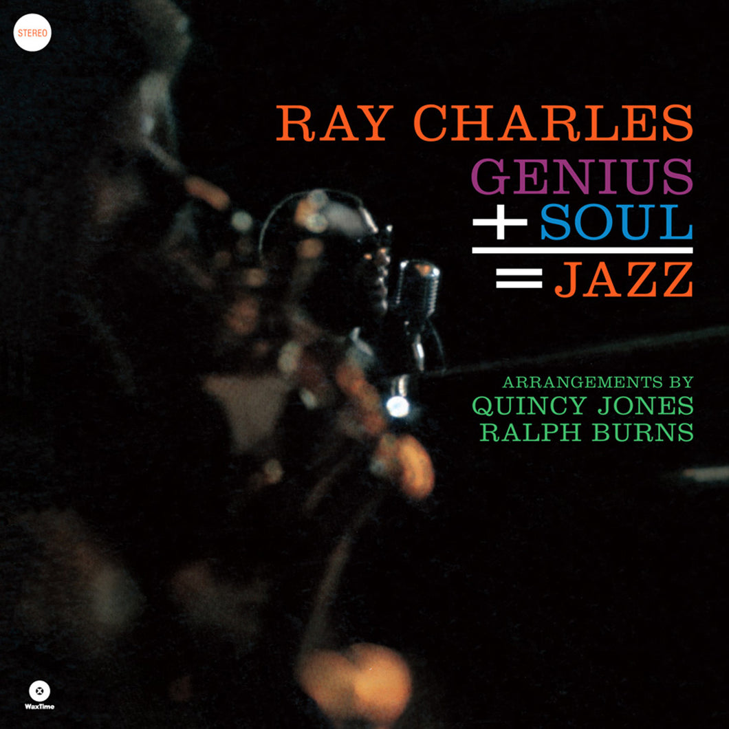 Ray Charles-Genius + Soul = Jazz