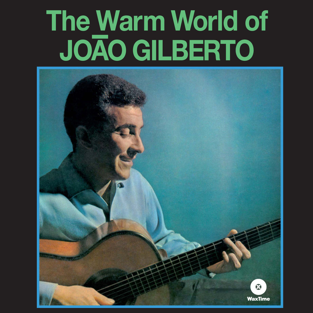 Joao Gilberto-The Warm World