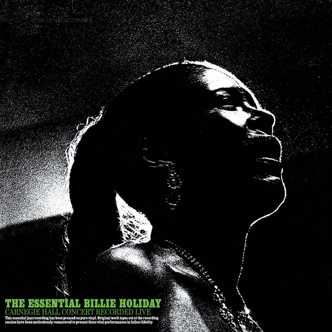 Billie Holiday-Essential Billie Holiday: Carnegie Hall Concert