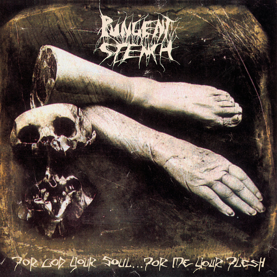 Pungent Stench-For God Your Soul For Me Your Flesh (Grey Vinyl)