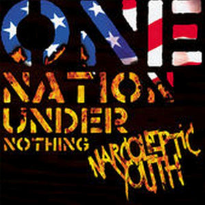 Narcoleptic Youth-Nation Under Nothing
