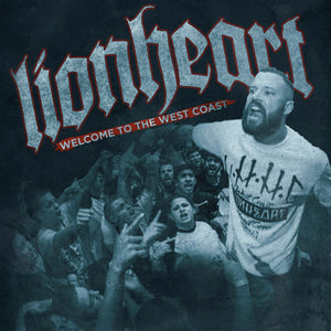 Lionheart-Welcome To The West Coast