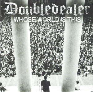 Doubledealer-Whose World Is This