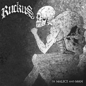 Ruckus-Of Malice And Man