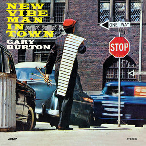 Gary Burton-New Vibe Man In Town