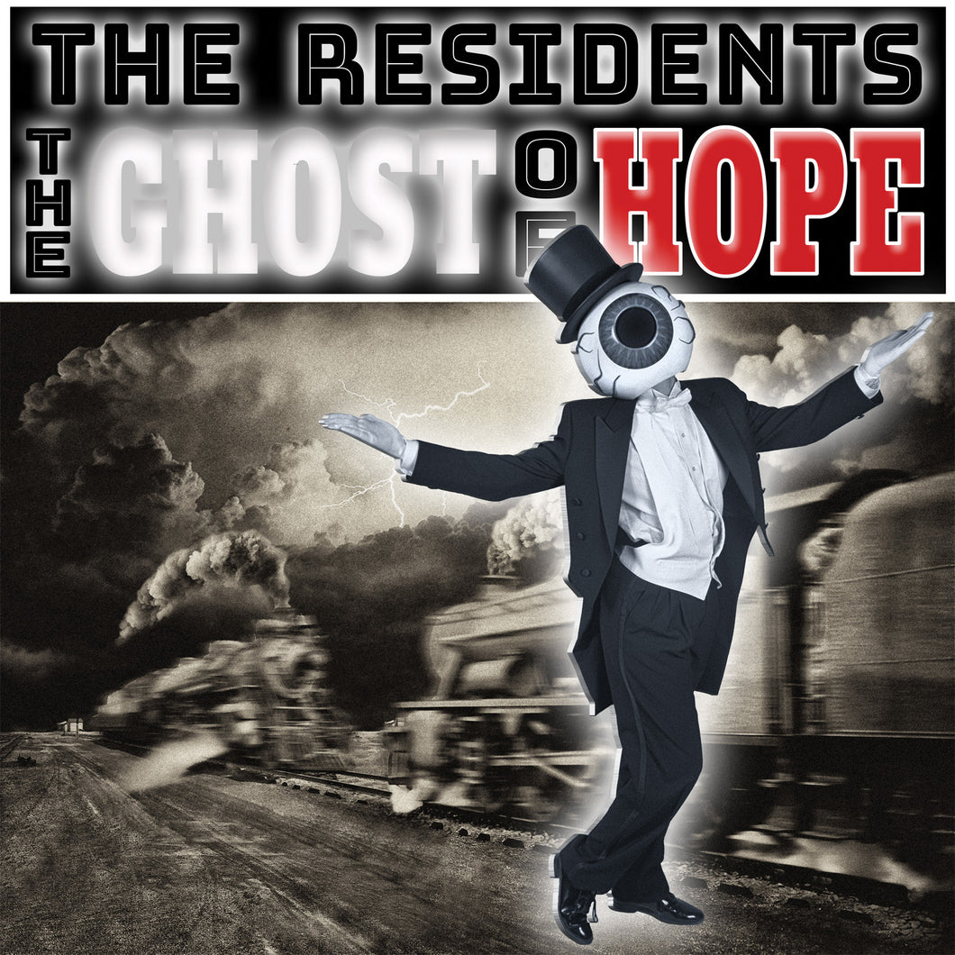 Residents-The Ghost Of Hope