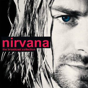 Nirvana-The Broadcast Collection