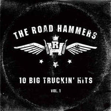 Load image into Gallery viewer, The Hammers - 10 Big Truckin hits, Vol 1