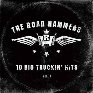 The Hammers - 10 Big Truckin hits, Vol 1