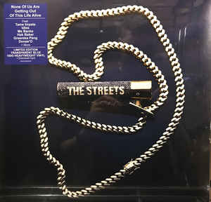 Streets, The None Of Us Are Getting(Lp)