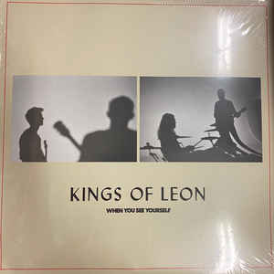Kings of Leon - When you see yourselves  (LP)