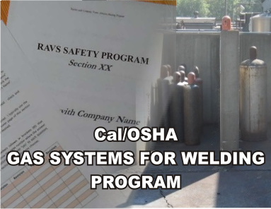 Cal/OSHA Gas Systems for Welding Program - ISNetworld RAVS Section - US