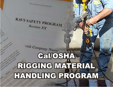 Cal/OSHA Rigging Material Handling Program - ISNetworld RAVS Section - US