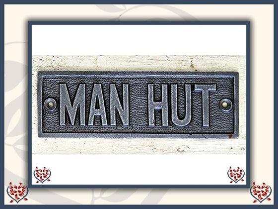 PLAQUE ~ MAN HUT | Wall Art - Paul Martyn Interiors