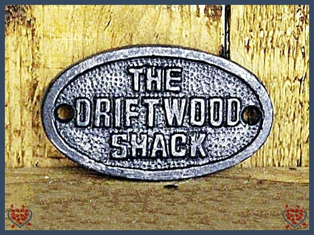 IRON PLAQUE ~ THE DRIFTWOOD SHACK | Wall Art - Paul Martyn Interiors