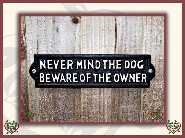 NEVER MIND THE DOG BEWARE OF THE OWNER ~ METAL SIGN | Wall Decor - Paul Martyn Interiors