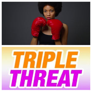 The Triple Threat