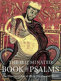 The Illuminated Book of Psalms: The Illustrated Text of all 150 Hymns and Prayers