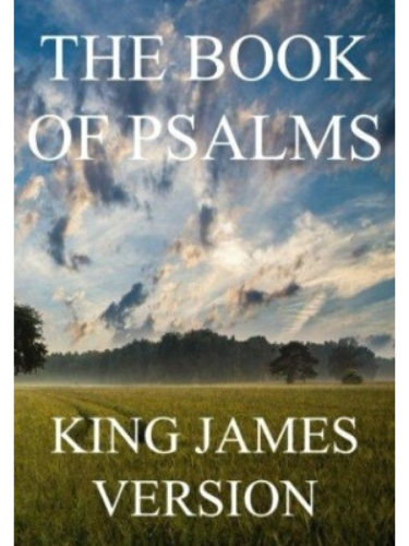 The Book of Psalms (KJV) (Large Print) (The Bible, King James Version) (Volume 19)