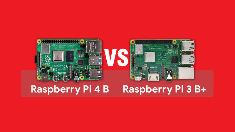 Raspberry Pi 4 B vs Raspberry Pi 3 B+