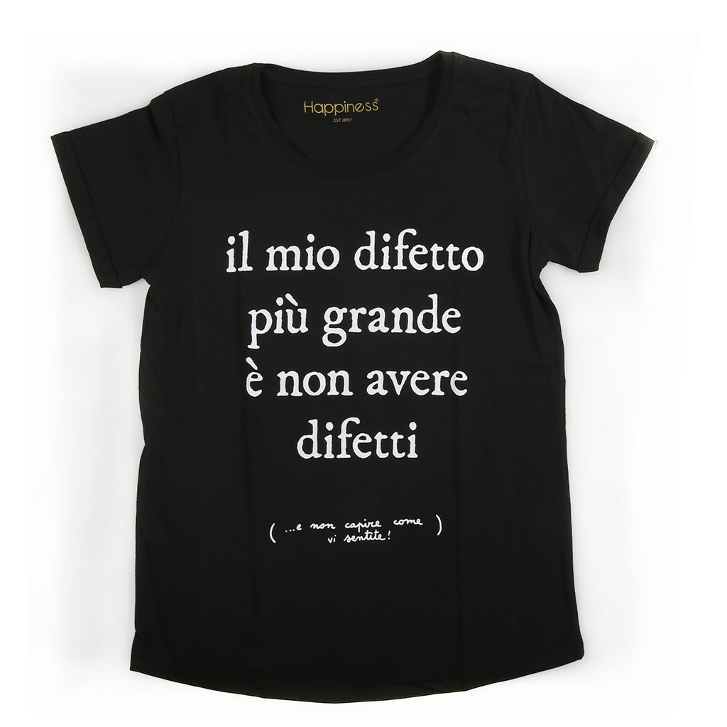 T-Shirt Donna - Il Mio Difetto.. - Happiness Shop Online
