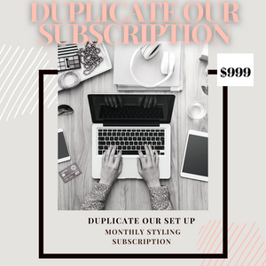 Duplicate Our Set Up [Monthly Styling Subscription]