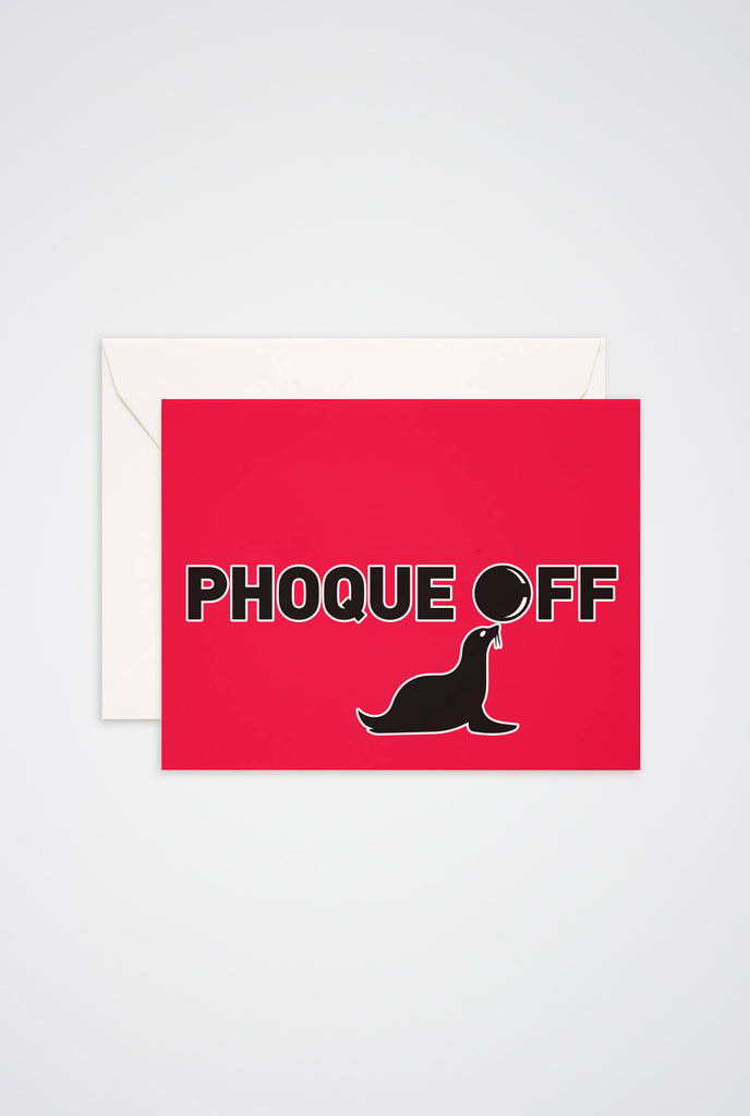 Phoque Off Greeting Card - Main and Local